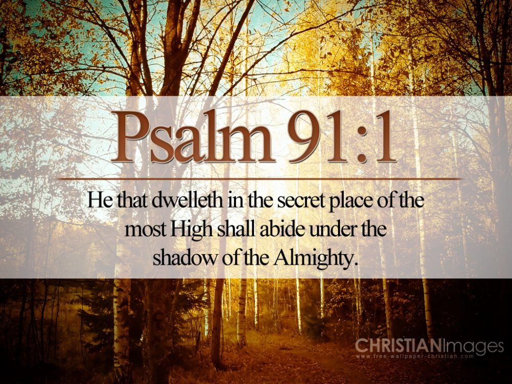 Ps91.1-Secret-Place-of-the-Most-High-under-shadow-of-the-Almighty-1.jpg