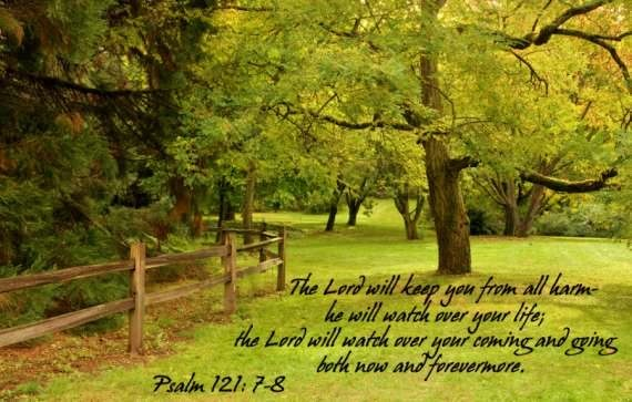 Psalm121.7_8-the-LORD-keep-from-harm-watches-over-life-coming-going-now-forever-1.jpg