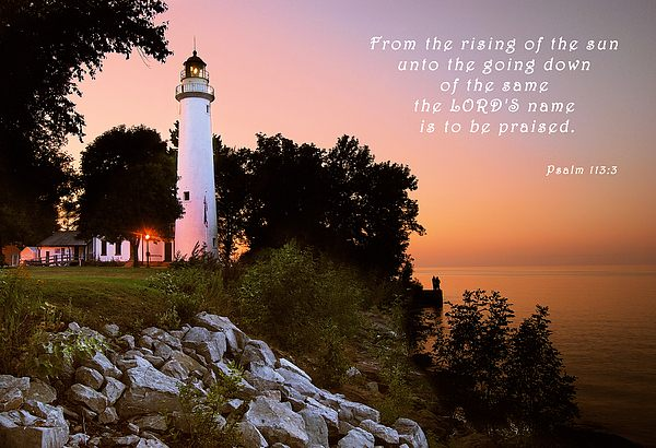 from the rising of sun till going down   lighthouse   ps 113 3.jpg