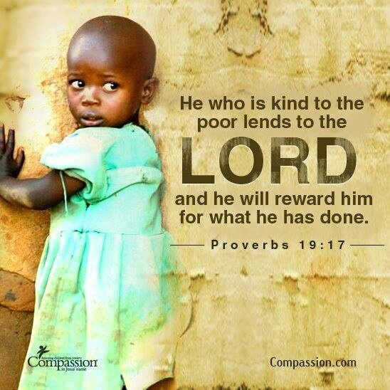 607464933_ProverbhewhoiskindtothepoorwithCompassionchild.jpg.a2265a8987402ab5659e44aefcc76791.jpg